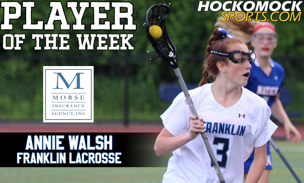 Annie Walsh, Franklin Lacrosse, Player of the Week