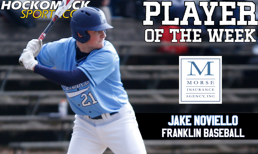 Franklin senior Jake Noviello has been selected as the HockomockSports.com Player of the Week